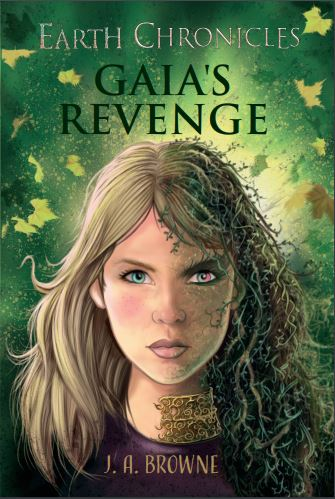 Gaia's Revenge - Book Two in The Earth Chronicles fantasy series