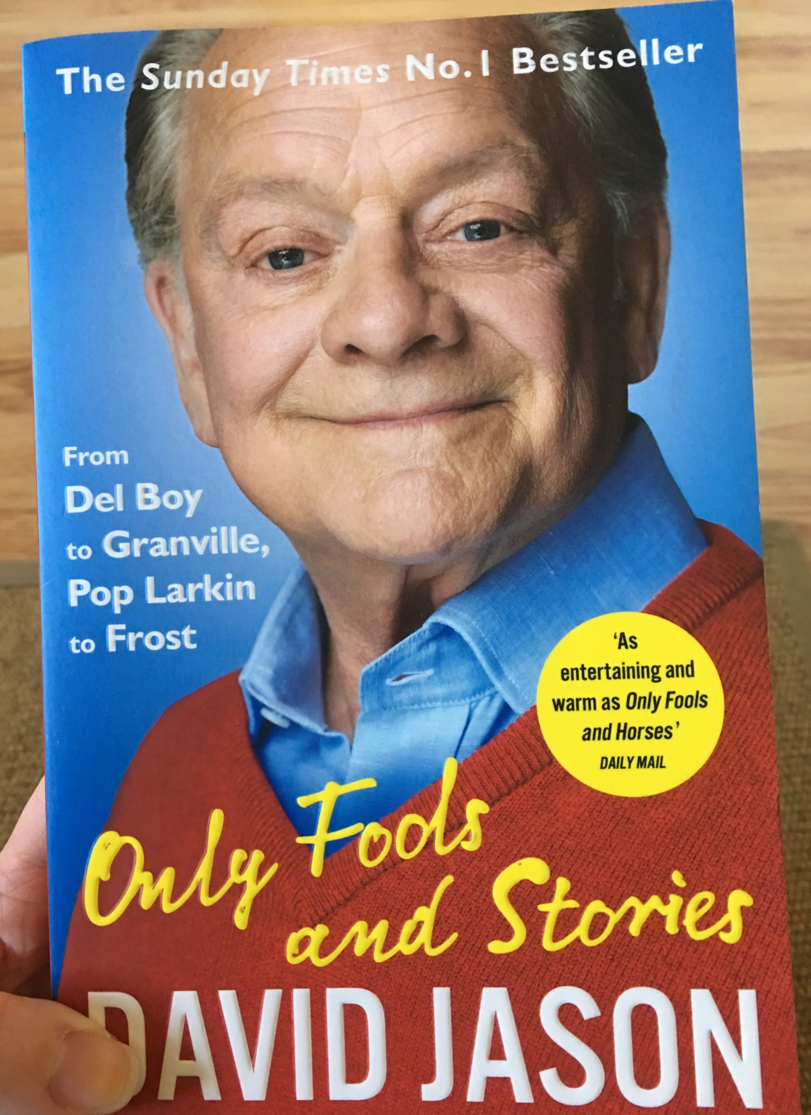 Sir David Jason on the front cover of his autobiography Only Fools and Stories