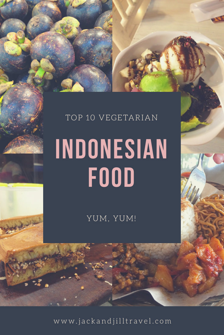 Top 10 Favorite Vegetarian Food in Indonesia
