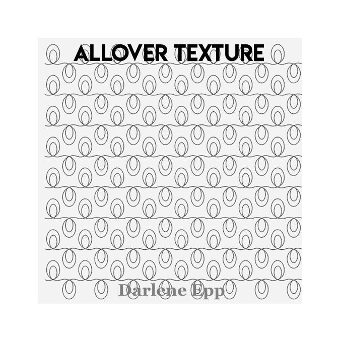 Allover Texture - Darlene Epp