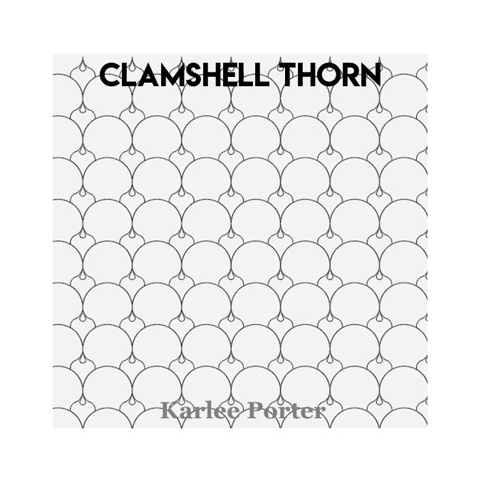 Clamshell Thorn - Karlee Porter