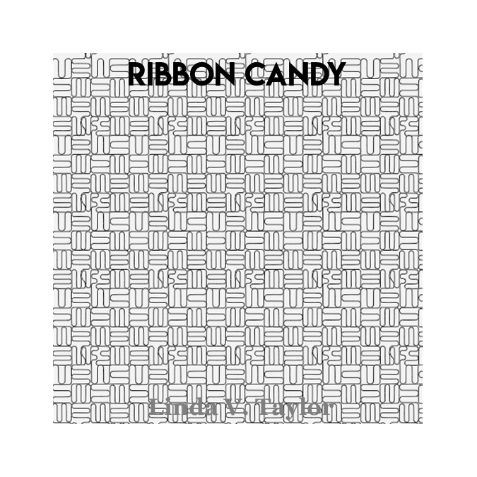 Ribbon Candy - Linda V. Taylor