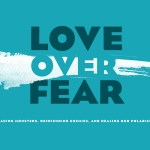 40 – Love Over Fear