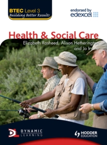 BTEC level 3 national health and social care by Rasheed