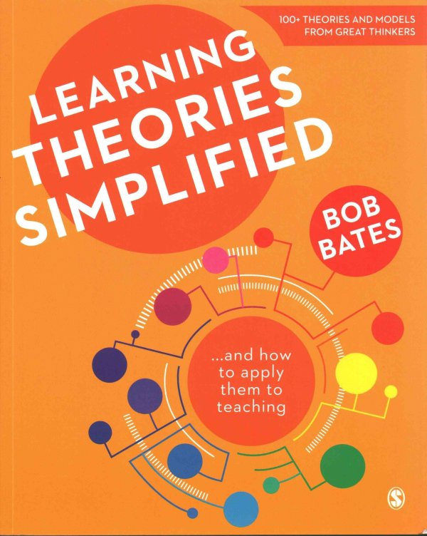 Learning Theories Simplified Bob Bates