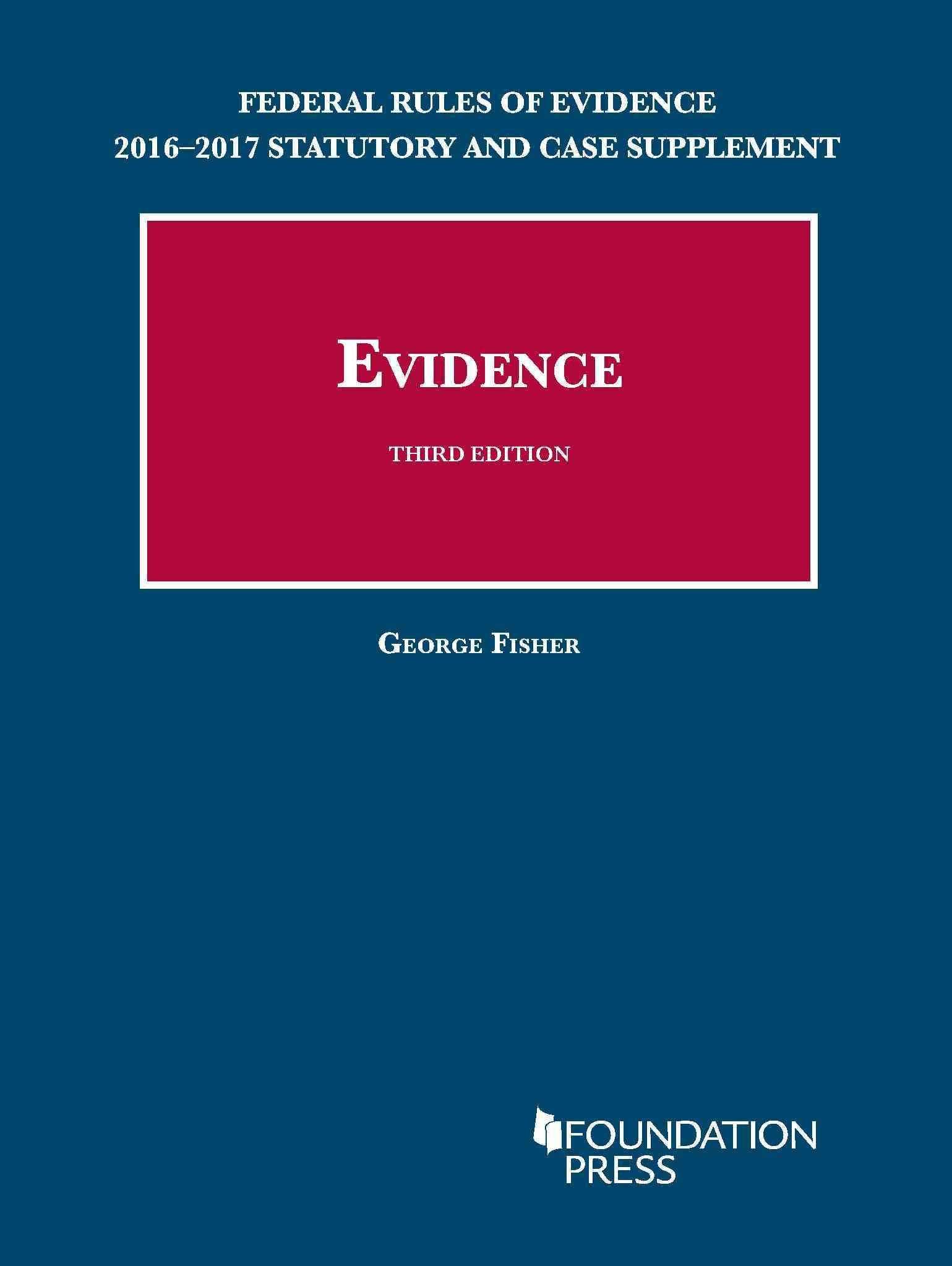 Federal Rules Of Evidence Statutory And Case