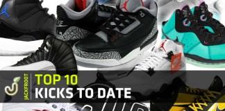 Jackfroot.com's Top 10 Kicks To Date