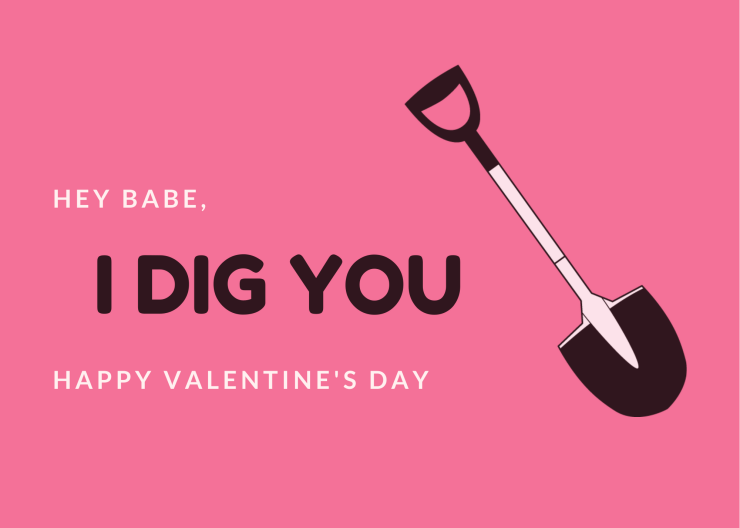 I Dig You - Valentine's Day Cards for Plant Lovers