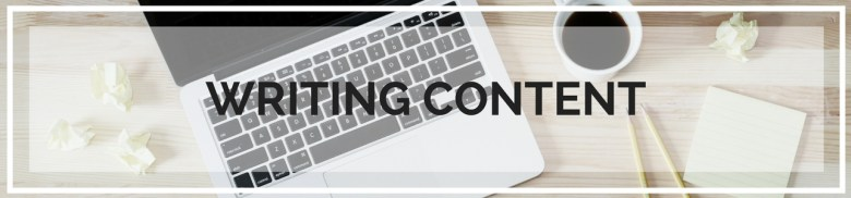 Writing Content for Your Blog - Topics include; writing blog posts, writing pages, about me, home page, social media, email