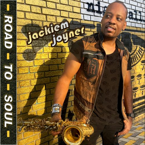 Jackiem Joyner - Road to Soul - single