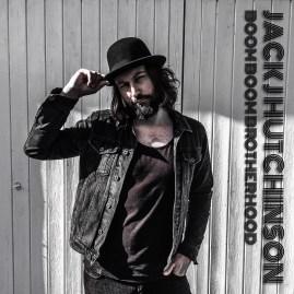 Jack J Hutchinson and the Boom Boom Brotherhood