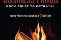 Business Fraud: From Trust To Betrayal