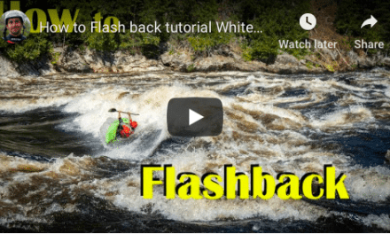 How to Flash back [Whitewater Kayak Tutorial]