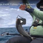 Los Buzos Kayak Fishing Part 1, Redneck in Paradise