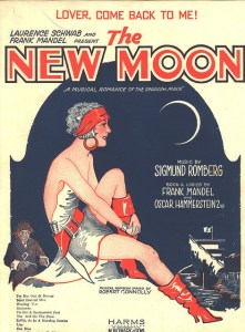 1928-lover-come-back-to-me-new-moon-1