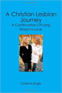 "Book Cover of ""A Christian Lesbian Journey"" by Darlene Bogle"
