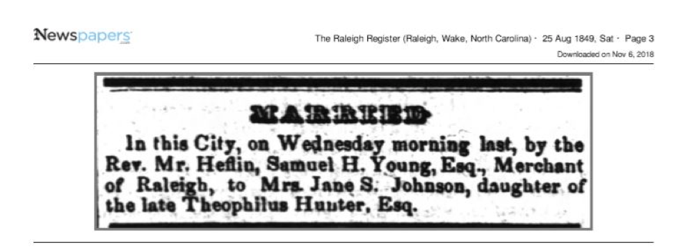 Jane Hunter's second marriage to Samuel H. Young took place in 1849, from the Raleigh Register