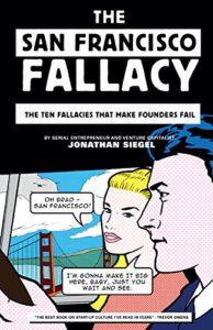review the San Francisco fallacy
