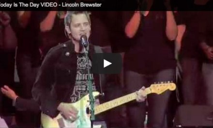 """MTV of the Day: Lincoln Brewster's """"Today is the Day"""""""