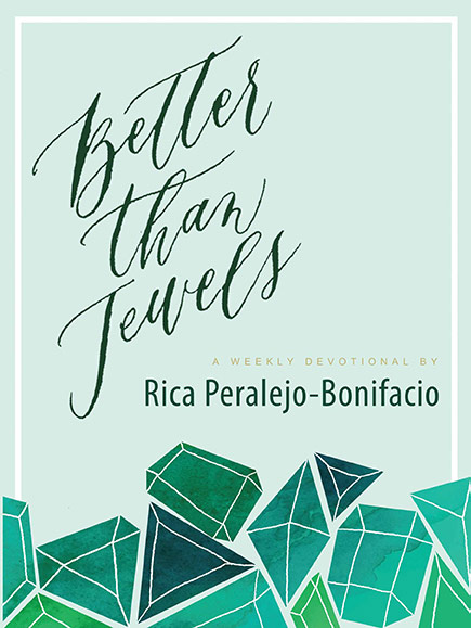Better Than Jewels by Rica Peralejo-Bonifacio