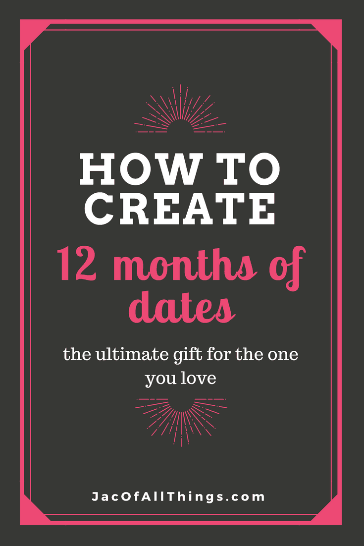12 Months Of Dates Date Night Gift Idea Jac Of All Things