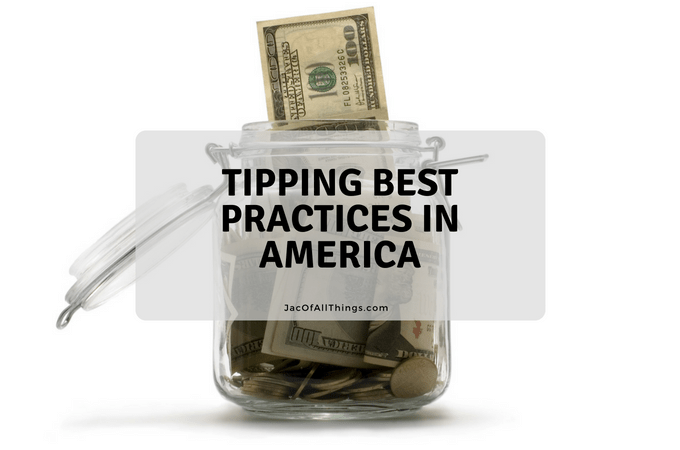 Best Practices for Tipping in America