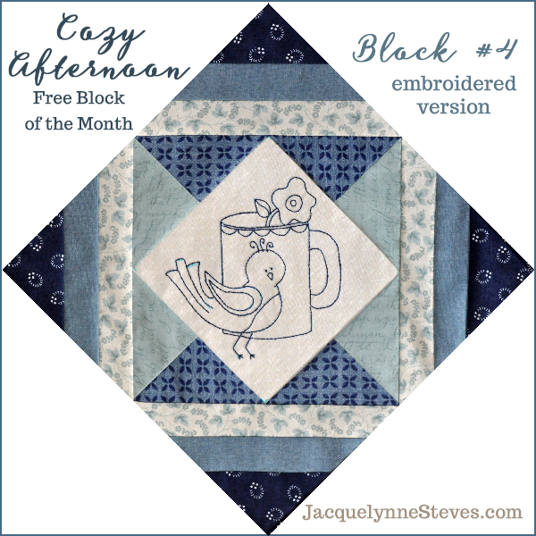 Block 4 Cozy Afternoon Free BOM- Jacquelynne Steves