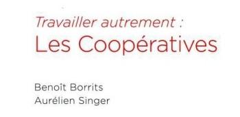 Travailler autrement Le mouvement coopératif