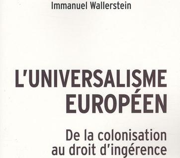 M'universalisme européen d'Immanuel Wallerstein