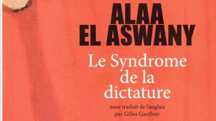 Le syndrome de la dictature de Alaa El Aswany - Partie de la couverture du livre