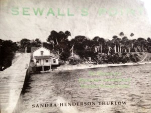 "Cover of book ""Sewall's Point,"" Sandra Henderson Thurlow. Sewall's Point Post Office last 18002."
