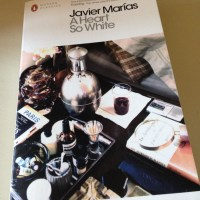 A Heart So White by Javier Marías (tr. Margaret Jull Costa)