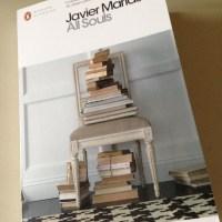 All Souls by Javier Marías (tr. Margaret Jull Costa)