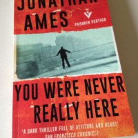 You Were Never Really Here by Jonathan Ames (Pushkin Vertigo)
