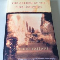 The Garden of the Finzi-Continis by Giorgio Bassani (tr. William Weaver)