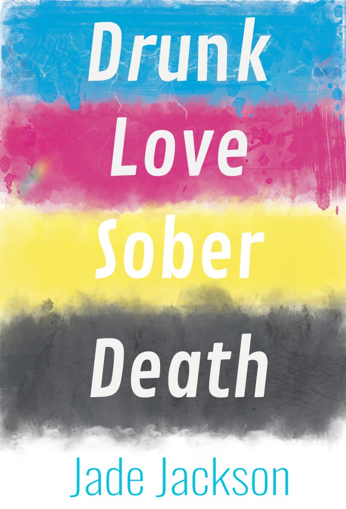drunk love sober death cover