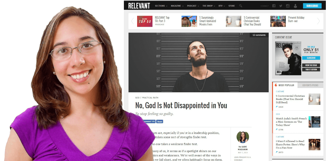 "Click to View ""No, God is Not Disappointed in You"" Article on RelevantMagazine.com"