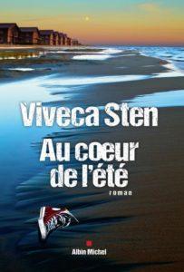 """couverture de """"Au coeur de l'été"""" de Viveca Sten paru aux éditions Albin Michel"""