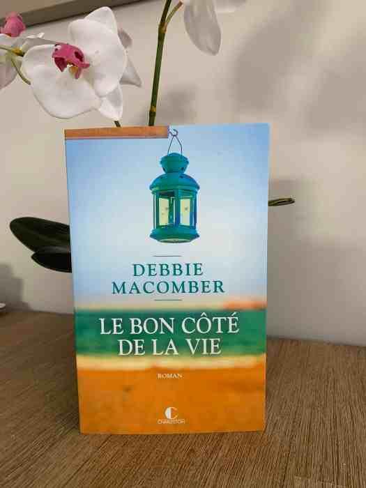 Couverture du roman Le bon côté de la vie de Debbie Macomber