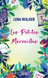 Les-petites-merveilles_Lena-Walker
