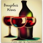 Discover the wines of Beaujolais