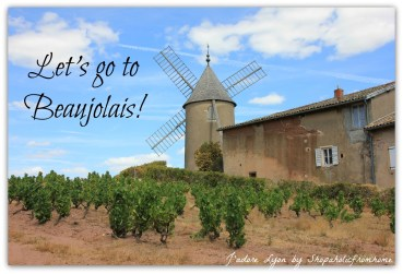 Lets go to Beaujolais