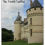 My Tips to Visit Loire Valley effectively and on a budget