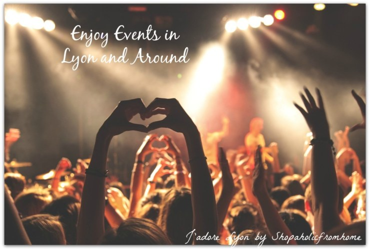 Enjoy Events in Lyon and Around