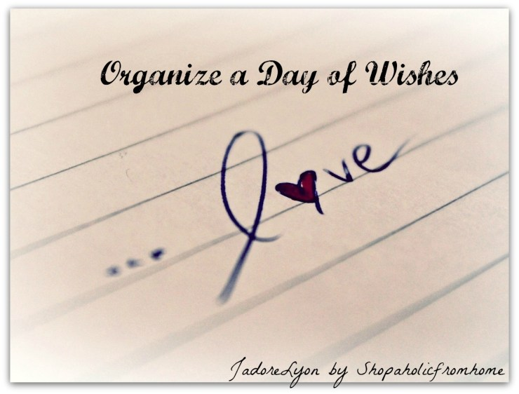 Organize a Day of Wishes