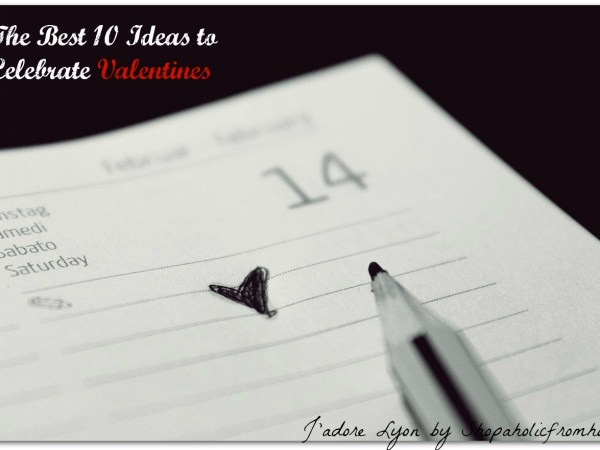 The Best 10 Ideas to Celebrate Valentines