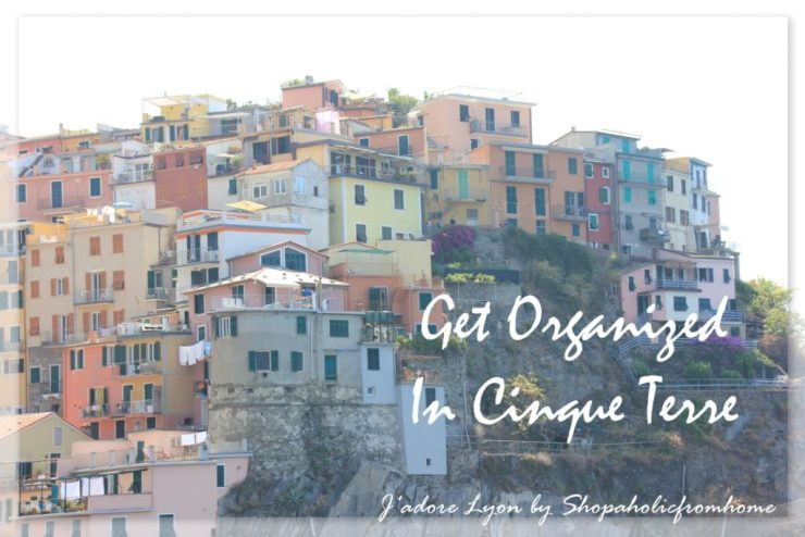 Get Organized in Time in Cinque Terre