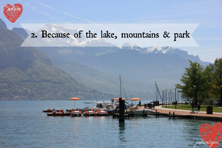 Because of the lake, mountains & park