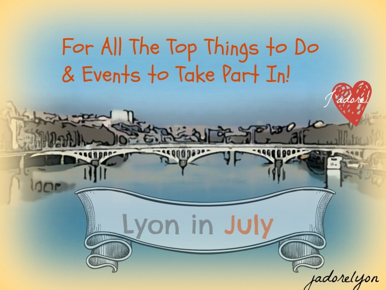 July events in Lyon