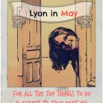 Lyon in May. For All The Top Things to Do & Events to Take Part In!
